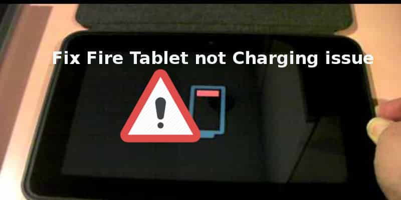 Amazon Fire tablet not charging