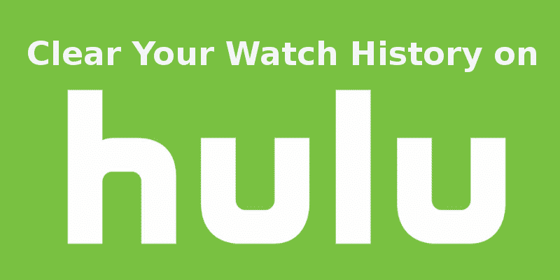 clear hulu watch history