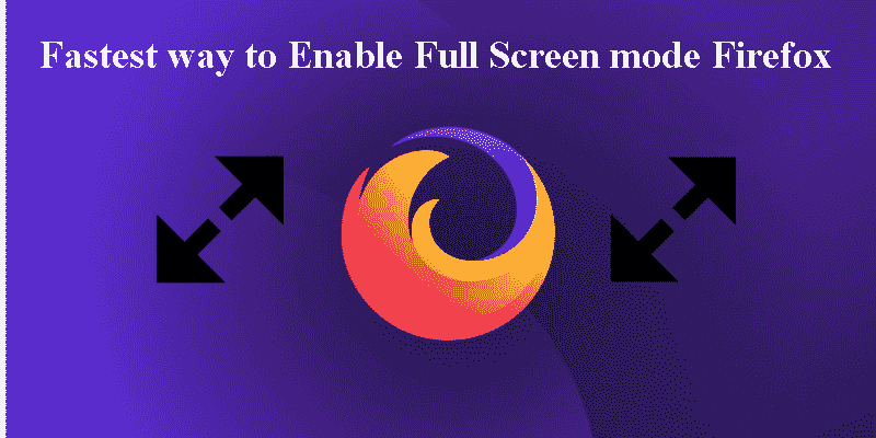 enable firefox full screen mode
