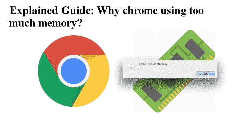 why chrome using too much memory