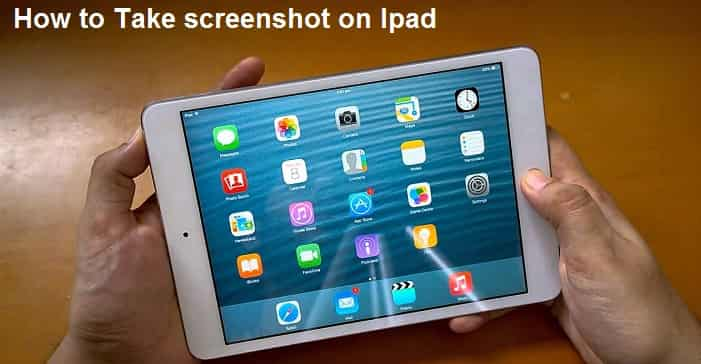 How to take screenshot on ipad