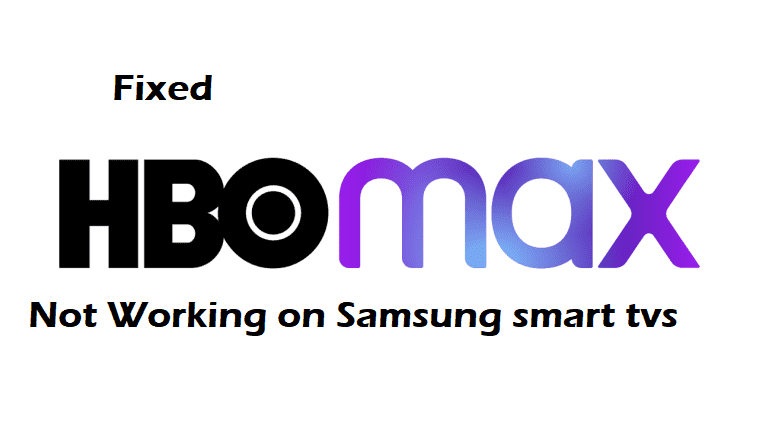 hbo max not working on samsung tv
